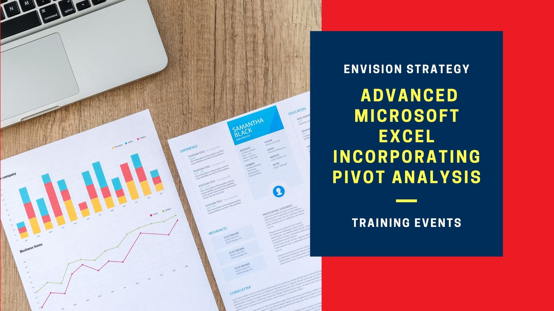 Advanced Microsoft Excel incorporating Pivot Analysis
