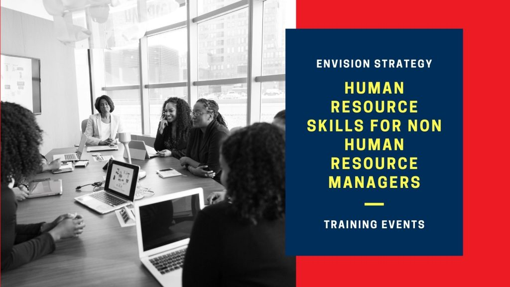 Human Resource Skills For Non Human Resource Managers